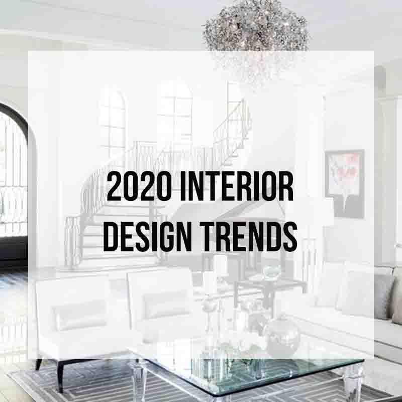 2020 Interior Design Trends Zelman Styles